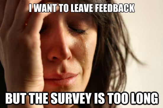 Feedback-Customer-Satisfaction-Surveys-too-long